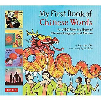 My First Book of Chinese woorden: een ABC rijmende boek van de Chinese taal en cultuur