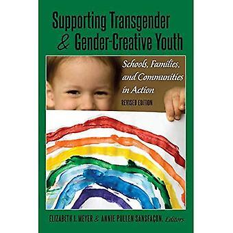 Støtter transseksuelle og kjønn-kreative ungdom: skoler, familier og lokalsamfunn i aksjon, revidert utgave (kjønn og seksualiteter i utdanning)