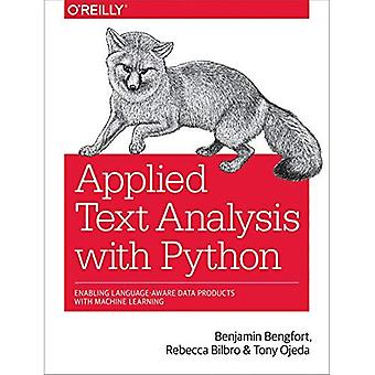 Applied Text Analysis with Python: Enabling Language-Aware Data Products� with Machine Learning