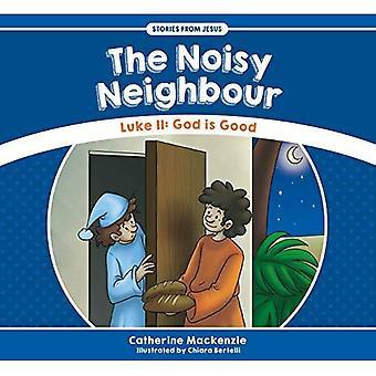The Noisy Neighbour: Luke 11 � God is Good (Stories from Jesus)