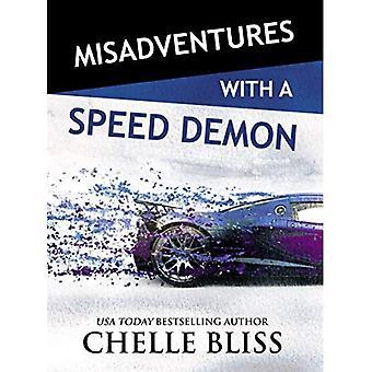 Misadventures with a Speed Demon (Misadventures Series Book 14)