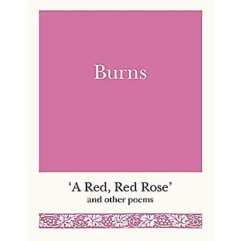 Brûlures : « un Red, Red Rose » and Other Poems (poètes de poche)