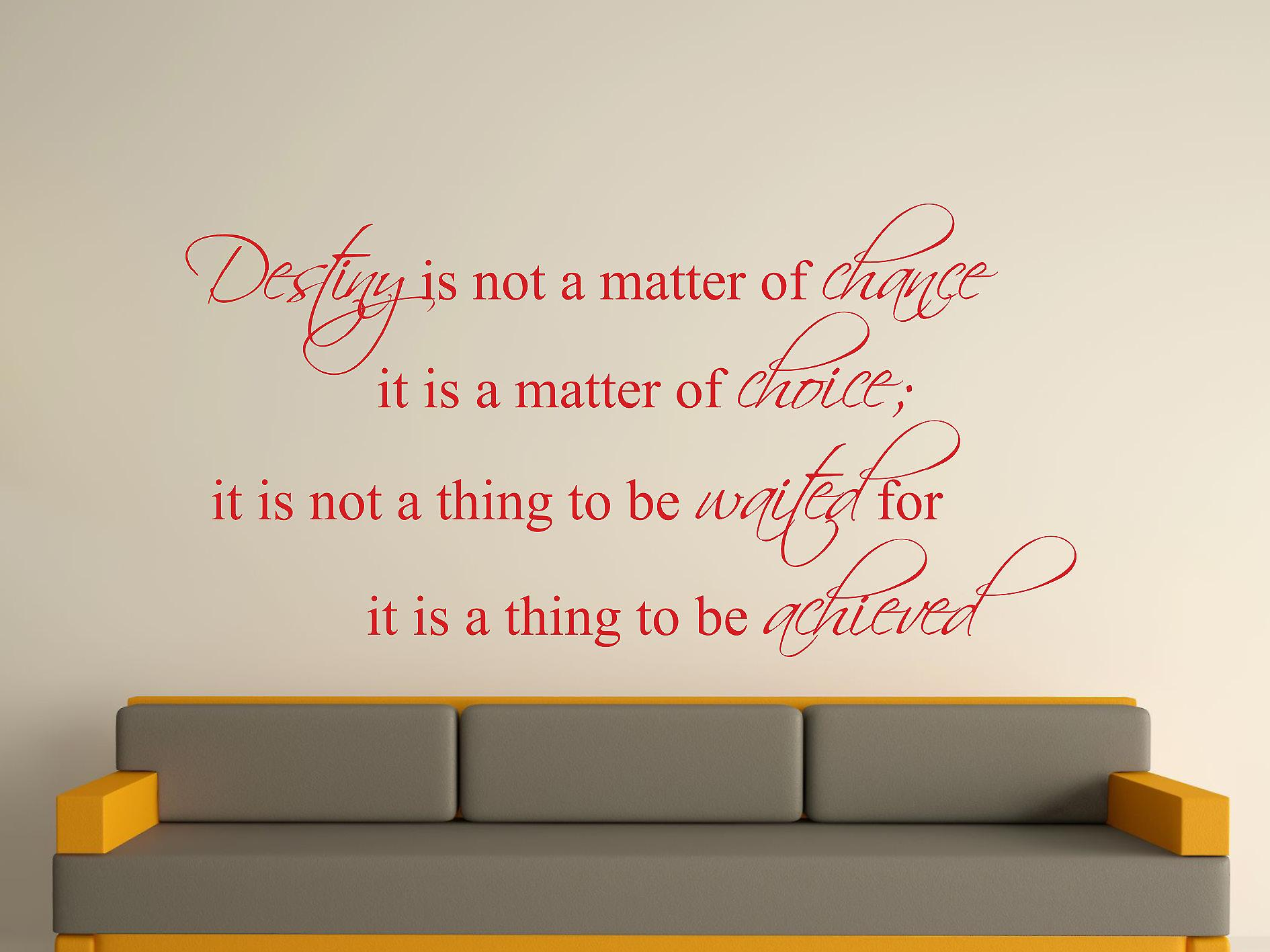 Destiny Is Not A Matter of Chance Wall Art Sticker - Cherry Red