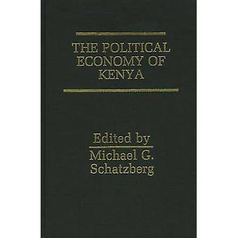 Den politiska ekonomin av Kenya av Schatzbergs & Michael G.