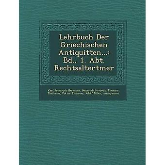 Lehrbuch Der Griechischen Antiquitten... BD. 1. Ca Rechtsaltertmer av Hermann & Karl Friedrich