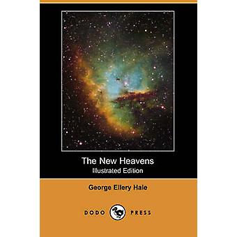 The New Heavens Illustrated Edition Dodo Press by Hale & George Ellery