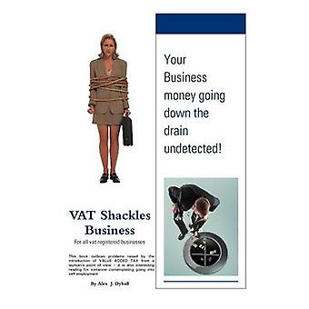 Vat Shackles Business by Dyball & Alex J.