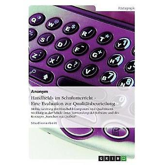 Handhelds im Schulunterricht Eine avaliação zur Qualittsbeurteilung por Anonym