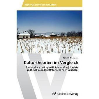 Kulturtheorien Im Vergleich by Breithaupt Dominik