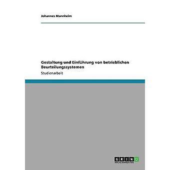 Gestaltung und Einfhrung von betrieblichen Beurteilungssystemen by Mannheim & Johannes