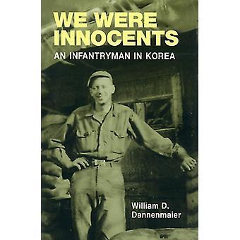 Éramos inocentes - soldado de infantería en Corea por eran inocentes -