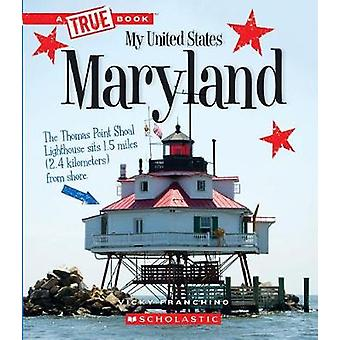 Maryland by Vicky Franchino - 9780531252581 Book