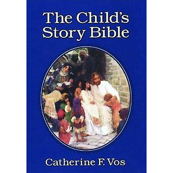 The Child's Story Bible (5th ed Special Fiftieth-anniversary ed) by C