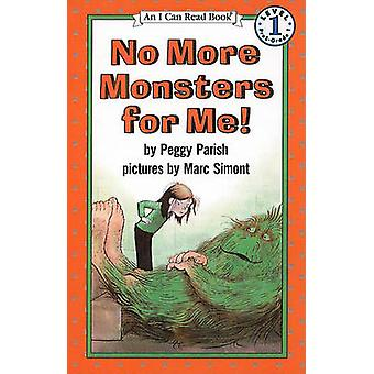 No More Monsters for Me! by Peggy Parish - Marc Simont - 978081245274