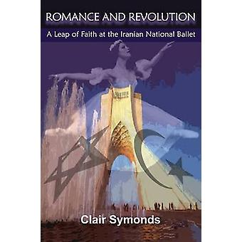Romance and Revolution - A Leap of Faith at the Iranian National Balle