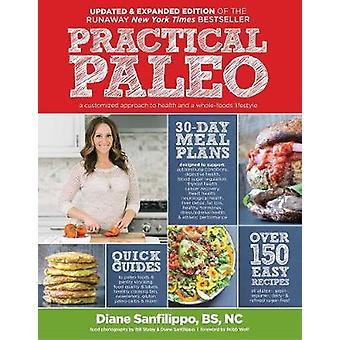 Practical Paleo by Diane Sanfilippo - Anon - Robb Wolf - Bill Staley
