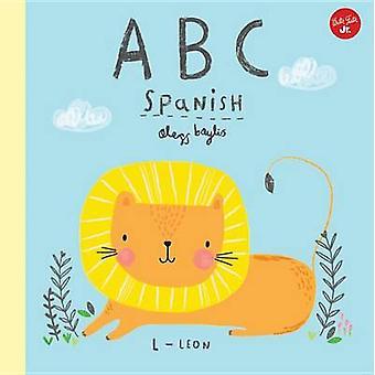 Little Concepts - ABC Spanish - Take a Fun Journey Through the Alphabet