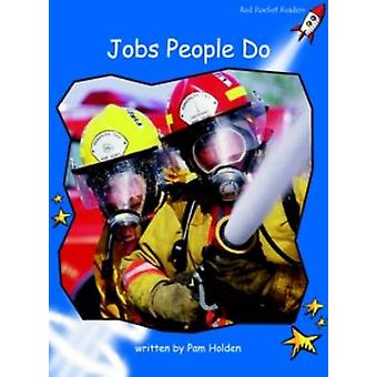Jobs People Do - Early - Level 3 (International edition) by Pam Holden