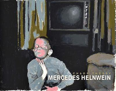 Chaos Theory by Mercedes Helnwein - 9781937222468 Book