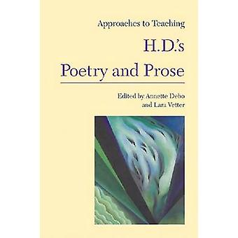 Approaches to Teaching H.D.'s Poetry and Prose by Annette Debo - Lara