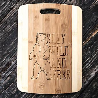 Stay wild and free - bear - cutting board