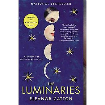 The Luminaries by Eleanor Catton - 9780316074292 Book