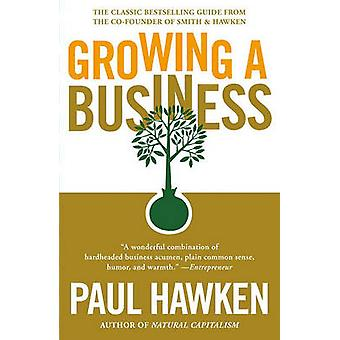 Growing a Business by Paul Hawken - 9780671671648 Book