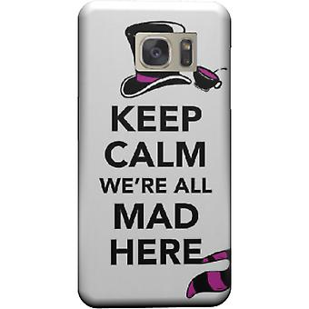 Cover Keep calm we are all mad here for Galaxy S6