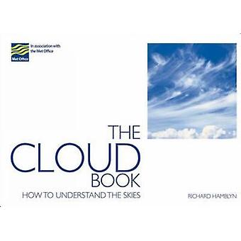 The Cloud Book by The Met Office & Richard Hamblyn