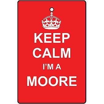 Keep Calm jeg en Moore bil luftfriskere