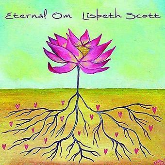 Lisbeth Scott - Eternal Om [CD] USA import