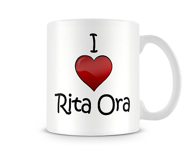 I Love Rita Ora Printed Mug