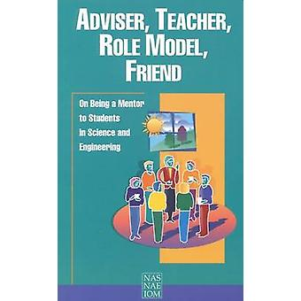 Adviser - Teacher - Role Model - Friend - On Being a Mentor to Student