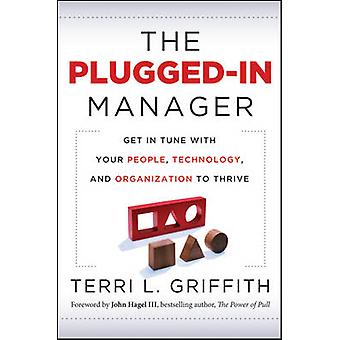 The Plugged-in Manager - Get in Tune with Your People - Technology - a