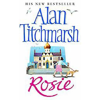 Rosie by Alan Titchmarsh - 9780743430104 Book