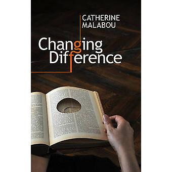 Changing Difference by Catherine Malabou - 9780745651095 Book