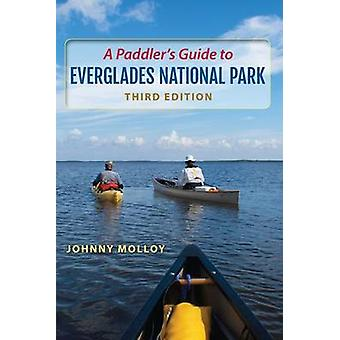 En paddlarnas Guide till Everglades National Park (3rd) by Johnny Molloy