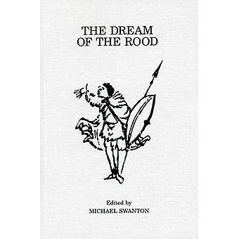 The Dream of the Rood by M. J. Swanton - 9780859895033 Book