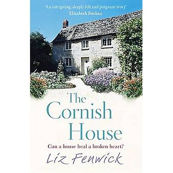 The Cornish House by Liz Fenwick - 9781409137481 Book
