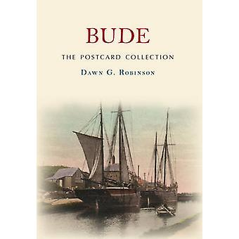Bude the Postcard Collection by Dawn G. Robinson - 9781445645230 Book