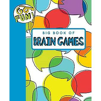 Go Fun! Big Book of Brain Games 2 by Andrews McMeel Publishing - 9781