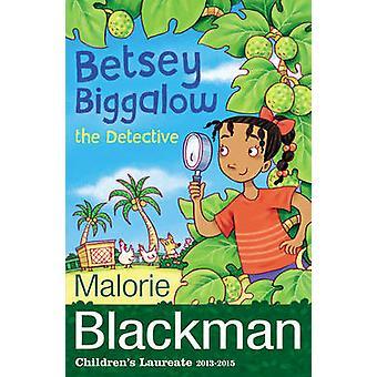 Betsey Biggalow el Detective por Malorie Blackman - libro 9781782951841