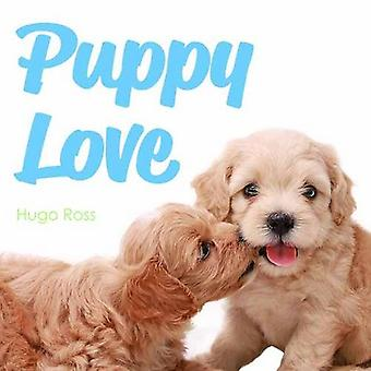 Puppy Love by Hugo Ross - 9781785300844 Book