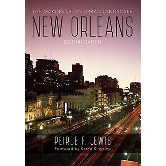 New Orleans - The Making of an Urban Landscape by Peirce F. Lewis - 97