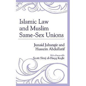 La loi islamique et musulmanes Unions de même sexe par la loi islamique et musulman même