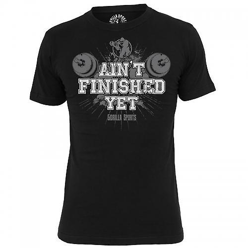 Gorilla Sports Shirt AINT FINISHED YET
