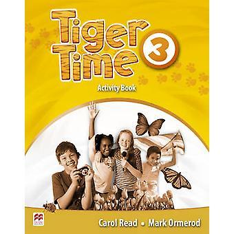 Tigre tempo livello 3 attività libro da Carol Read - Mark Ormerod - 97802