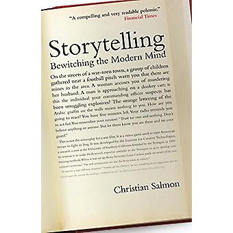 Storytelling - Bewitching the Modern Mind by Christian Salmon - 978178