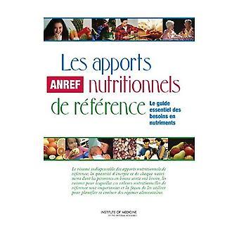 Les Apports Nutritionnels de referencia: Le Guide de esencial Besoins En nutrimentos