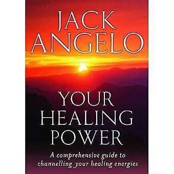 Il tuo potere di guarigione: Una guida completa per incanalare le energie di guarigione